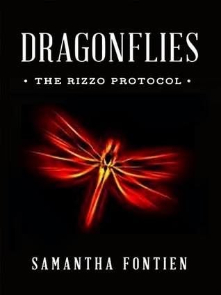 Dragonflies - The Rizzo Protocol