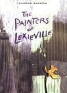 The Painters of Lexieville by Sharon Darrow