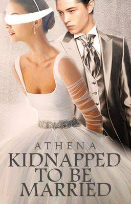 Kidnapped To Be Married