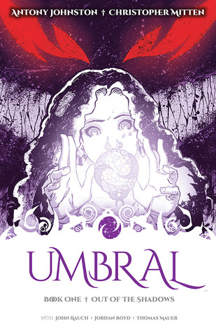 Umbral: Vol. 1: Out of the Shadows