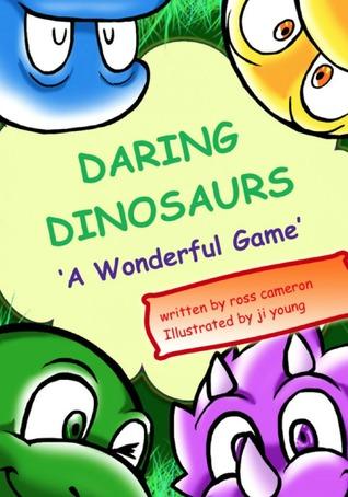 Daring Dinosaurs: A Wonderful Game
