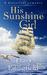 His Sunshine Girl, an Histo...