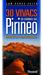 30 vivacs en cumbres del Pirineo, Hoteles de 1000 estrellas