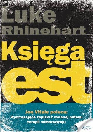 The Book Of Est Luke Rhinehart Pdf
