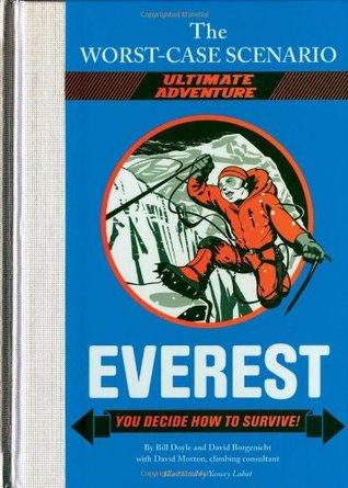 Everest: You Decide How to Survive! (The Worst-Case Scenario Ultimate Adventure, #1)
