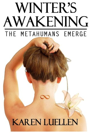 Ebook Winter's Awakening: The Metahumans Emerge by Karen Luellen DOC!