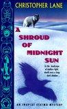 A Shroud of Midnight Sun (Inupiat Eskimo Mystery #3)