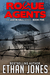 Rogue Agents (Justin Hall, #5) - Special Free Preview
