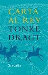 Carta al Rey by Tonke Dragt