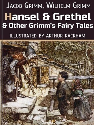 Hansel And Grethel And Other Grimm's Fairy Tales