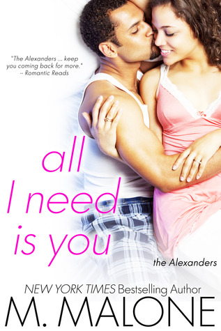 All I Need is You (The Alexanders, #4)