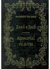Esaú e Jacó / Memorial de Aires