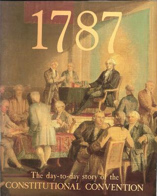 1787 the Day-to-day Story of the Constitutional Convention EPUB FB2 -