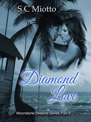 Diamond Love (Moonstone Dreams #2)
