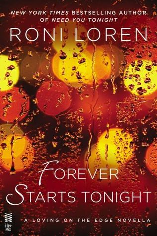 Forever Starts Tonight (Loving on the Edge, #6.5)