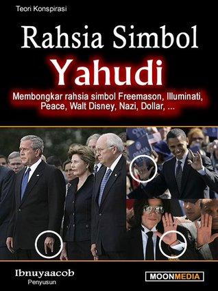 Rahsia Simbol Yahudi: Membongkar Rahsia Simbol Freemason, Illuminati, Peace, Walt Disney, Nazi, Dollar, ...