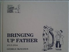 Bringing Up Father: A Complete Compilation, 1913–1914