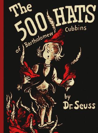 The 500 hats of bartholomew cubbins (classic seuss) par Dr. Seuss