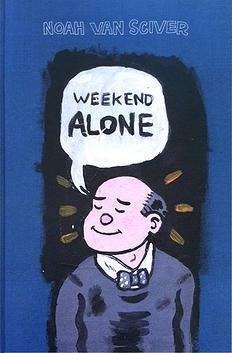 Weekend Alone