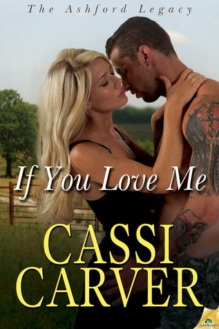 If You Love Me (The Ashford Legacy, #3)