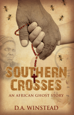 Southern Crosses - An African Ghost Story