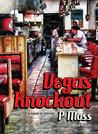 Vegas Knockout: A Novel in Stories