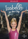 Isabelle in the City by Laurence Yep