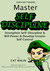 Master Self-Discipline: Strengthen Self-Discipline & Will Power & Develop Greater Self-Control