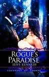 Rogue's Paradise (Covenant of Thorns, #3)
