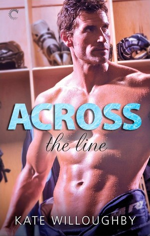 Across the Line (In the Zone, #2)