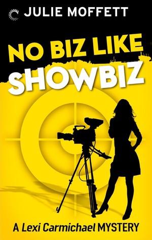No Biz Like Showbiz (Lexi Carmichael Mystery, #4)