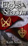 The Eagles Shadow (Caradoc #1)