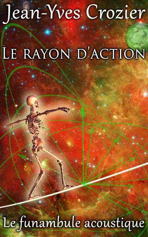 Le Rayon D'Action