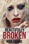 Beautifully Broken (Infinite Love #3)