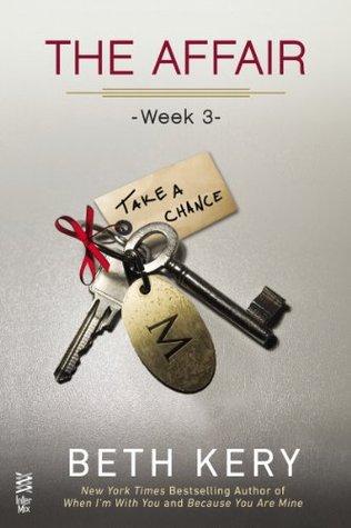 The Affair: Week 3 - Take A Chance (The Affair, #3)