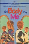 My Body and Me