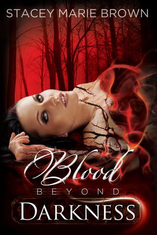 Blood Beyond Darkness (Darkness, #4)