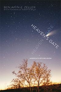Heaven's Gate: America's UFO Religion