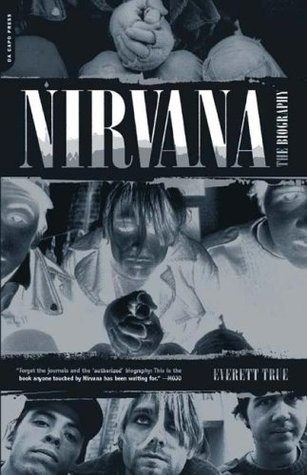 Nirvana: The Biography