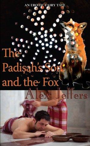 The Padishah's Son and the Fox: an erotic novella