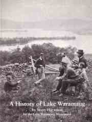 A History of Lake Waramaug (for the Lake Waramaug Association)