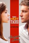 Download My Hot Teacher (My Hot, #5)