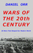 Wars of the 20th Century by Daniel    Orr