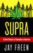 Supra: A Brief History of Cannabis in America