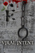 Viral Intent (Barely Alive, #3.5)