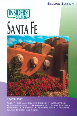 Insiders' Guide to Santa Fe by Nicky Leach