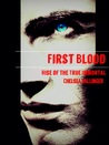 Rise Of The True Immortal (First Blood #1)