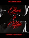 Love and Hate (The Pierce Family Trilogy #1)