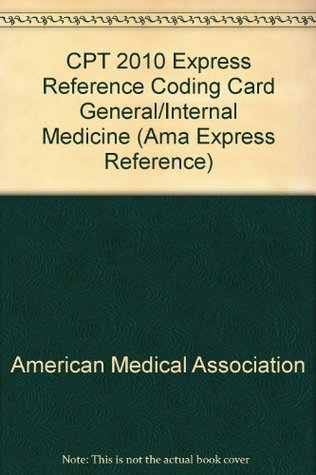 CPT 2010 Express Reference Coding Card General/Internal Medicine