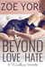 Beyond Love and Hate (Wardham, #3.5) by Zoe York